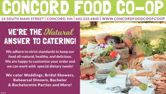 We're The Natural Answer To Catering