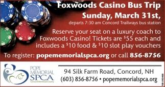 Foxwoods Casino Bus Trip