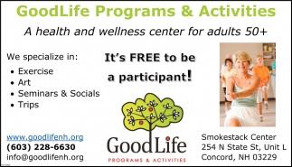 Good Life Programs & Activities