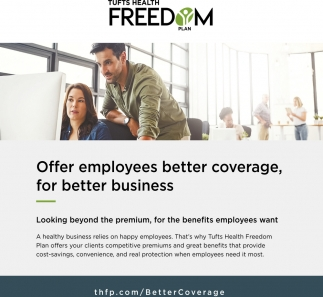 Offer Employees Better Coverage Tufts Health Freedom Concord Nh