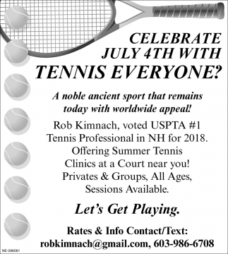 Celebrate July 4th With Tennis Everyone?