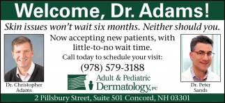 Welcome, Dr. Adams!