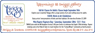 Happenings At Twiggs Gallery