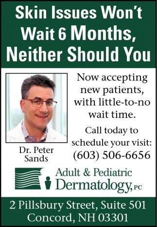 Skin Issues Won't Wait 6 Month