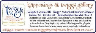 Happenings At Twiggs Gallery